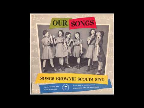 Songs Brownie Scouts Sing (Records of Knowledge)