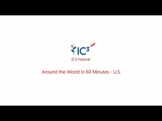 Around the World in 60 Minutes IC3 Festival 02 December 2020: U.S.