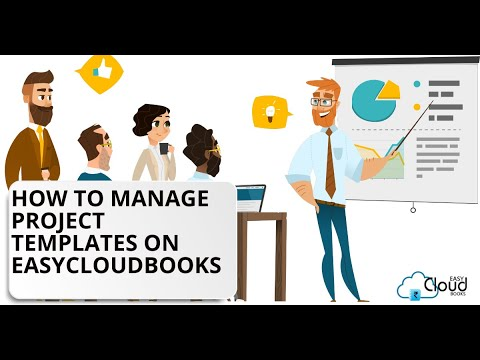 How to Manage Project Templates on Easycloudbooks?