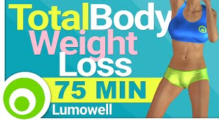 75 Minute Total Body Workout for Weight Loss and Toning - Up to 1000 Calories
