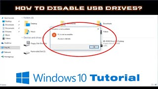 Windows 10 Tutorial | How To Disable USB Drives / Removable Disks