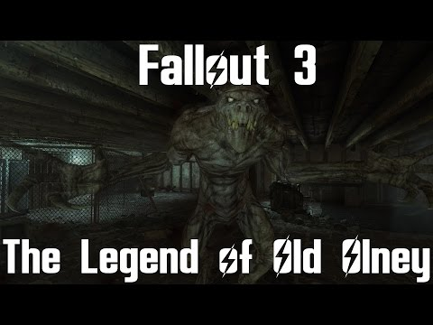 Fallout 3- The Legend of Old Olney