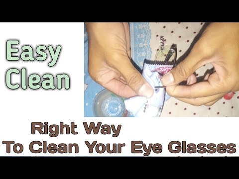 Right Way to clean eye glasses || How to easy clean specs - Eye Wear