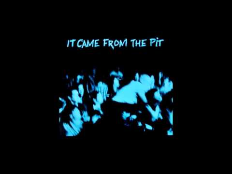 It Came From The Pit Comp 1985