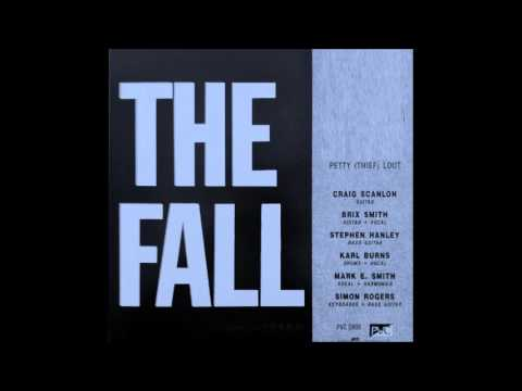 The Fall - Petty Thief Lout