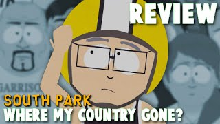 "South Park ""Where My Country Gone?"" REVIEW (Donald Trump President & Immigrants)"