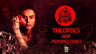 SPOILER ALERT | Game Over - Theories and Perspectives | Taapsee | Ashwin Saravana | VCD