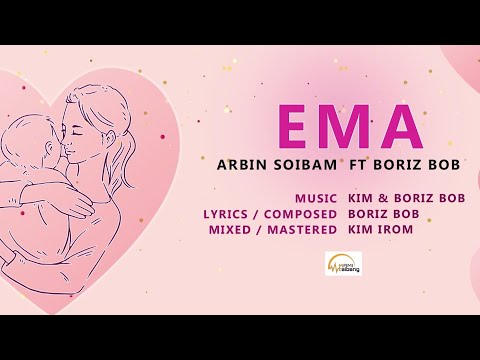 Ema || Official Audio Song Release 2019 || Arbin Soibam Ft. Boriz Bob