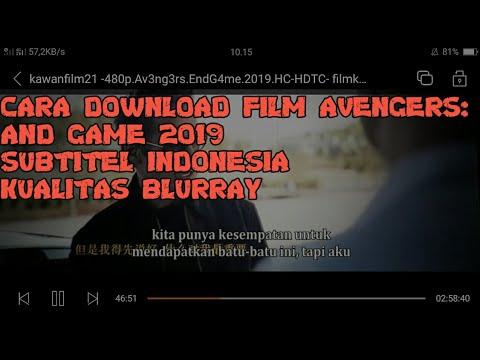 Cara Donwload Film Avengers:end Game 2019 Subtitel Indonesia