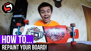 How To... Paint Your Skateboard/Longboard
