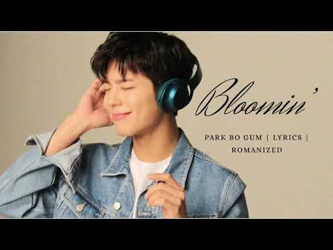 Park Bo Gum 'BLOOMIN'  ACOUSTIC' Lyrics | Romanization