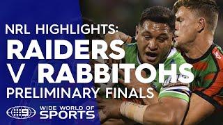 NRL Highlights: Canberra Raiders v South Sydney Rabbitohs - Preliminary Finals | NRL on Nine