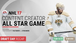 nhl 17 content creator all star game draft