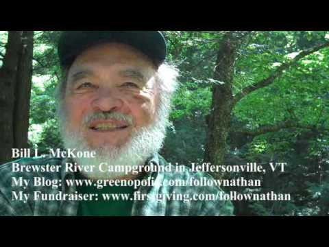 Bill L  McKone of Brewster River Campground Talks About the Great Vermont Outdoors and Climate Change