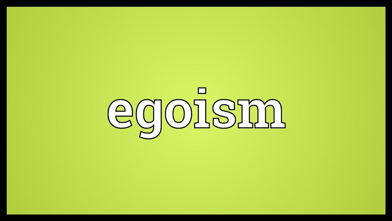 what is egoism Ethical egoism prescribes that we seek our own happiness exclusively, and as such it is consistent with the happiness goal.