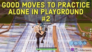 Practice these moves to get better at buildfights - Fortnite Tips and Tricks
