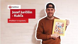 Jozef Jurčišin-Kukľa: Prečítam ti rozprávku II