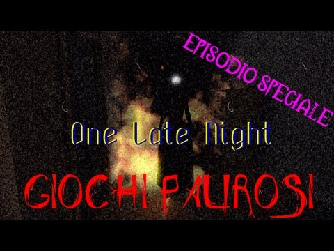 Giochi Paurosi  ☆ EPISODIO SPECIALE ☆  One Late Night  Download Link Per Win, Mac & Linux