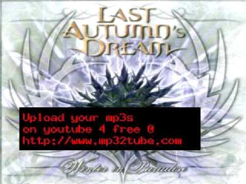 Last Autumn's Dream - The Way You Smile