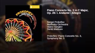 Piano Concerto No. 3 in C Major, Op. 26: I. Andante - Allegro