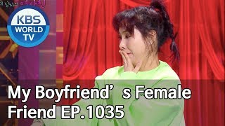 My Boyfriend's Female Friend | 내 남자의 여사친 [Gag Concert / 2020.02.15]