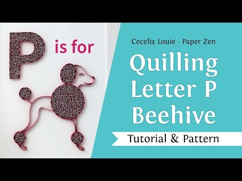 Quilling Letter P - How to make Beehive - Quilling Tutorial