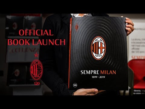 "Special | ""Sempre Milan"", the official book launch celebrating 120 years of Rossoneri history"
