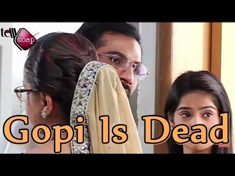 """gopi-is-dead-in-""""saath-nibhana-saathiya"""""""