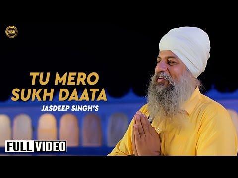 TU MERO SUKH DAATA || PROUD TO BE A SIKH 2 || JASDEEP S  || Latest Shabad 2017|| In Cinemas29 Dec17