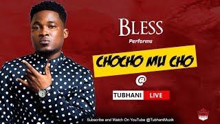 "Gambar cover Bless Performs ""ChoCho Mu Cho""  @TubhaniLive"