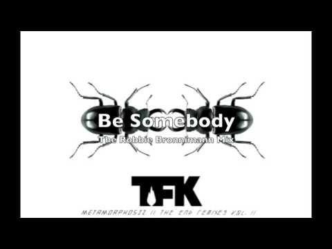 Thousand Foot Krutch  Be Somebody The Robbie Bronnimann Mix