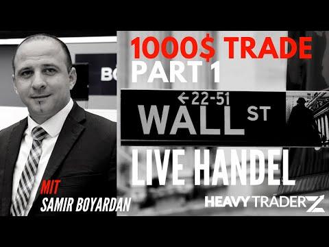Der  1.000 Dollar Trade