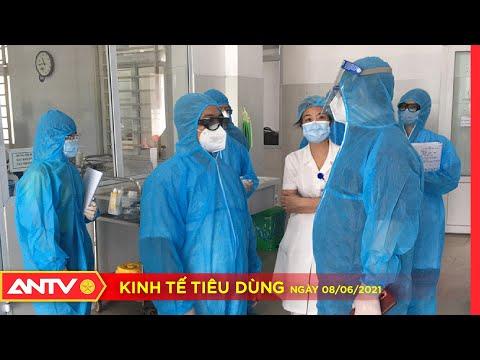 Bản tin kinh tế tiêu dùng ngày 8/6: Có thêm 76 ca mắc Covid-19, riêng Bắc Giang đã 55 ca | ANTV