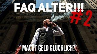 F.A.Q. ALTER! #2 - Macht Geld glücklich?