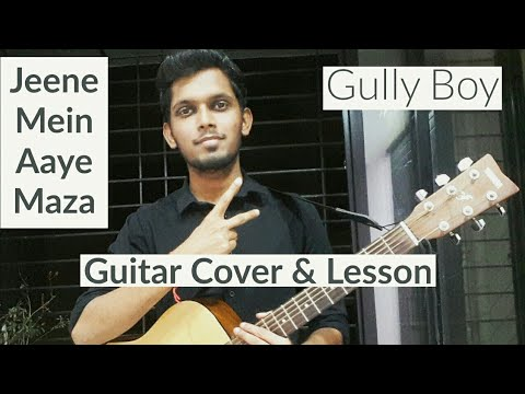 Jeene Mein Aaye Maza - Gully Boy | Guitar Cover Chords Lesson Tutorial | Ranveer Singh,Ankur Tewari