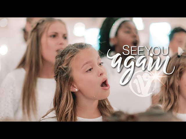 See You Again (Charlie Puth, Wiz Khalifa), Cover by One Voice Children's Choir