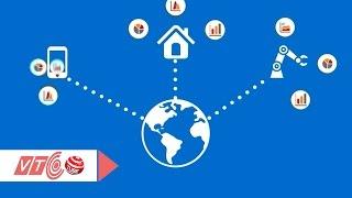 Internet of Things 'bùng nổ' tại Việt Nam   VTC
