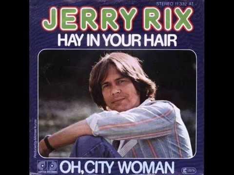 JERRY RIX    HAY IN YOUR HAIR HEU IN DEINEN HAAREN 1977