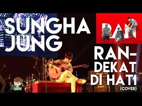 Sungha Jung - Dekat Di Hati 'RAN' (Cover) [HD]