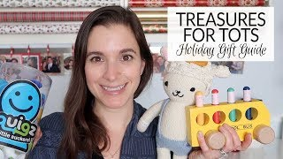 Holiday Gift Guide 2018 | Treasures for Tots