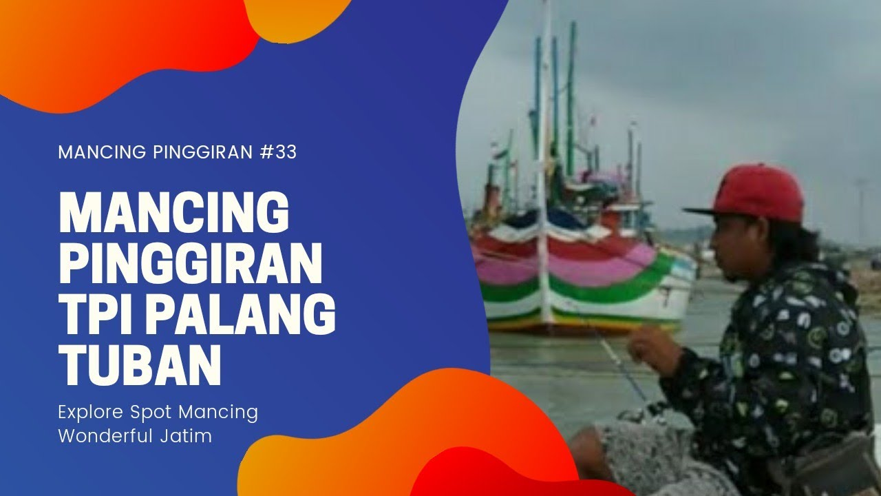 MANCING MANIA TRIP TUBAN    TPI PALANG TUBAN - YouTube