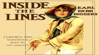 Inside the Lines | Earl Derr Biggers, Robert Welles Ritchie | Suspense, Espionage | Audiobook | 1/4
