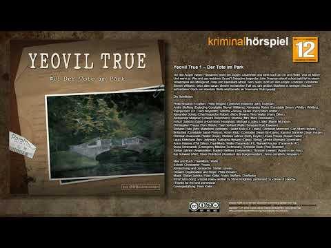 Yeovil True #1 - Der Tote im Park - Komplettes Krimi Hörspiel