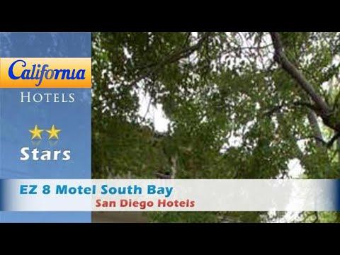 EZ 8 Motel South Bay, San Diego Hotels - California