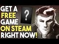 Get a FREE Game on STEAM NOW! EPIC GPU DEAL!
