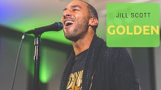 """DNA Unplugged"" - Golden Jill Scott (Cover)"