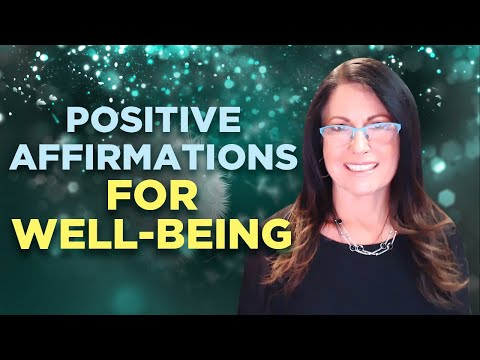 Positive Affirmations for Well-Being