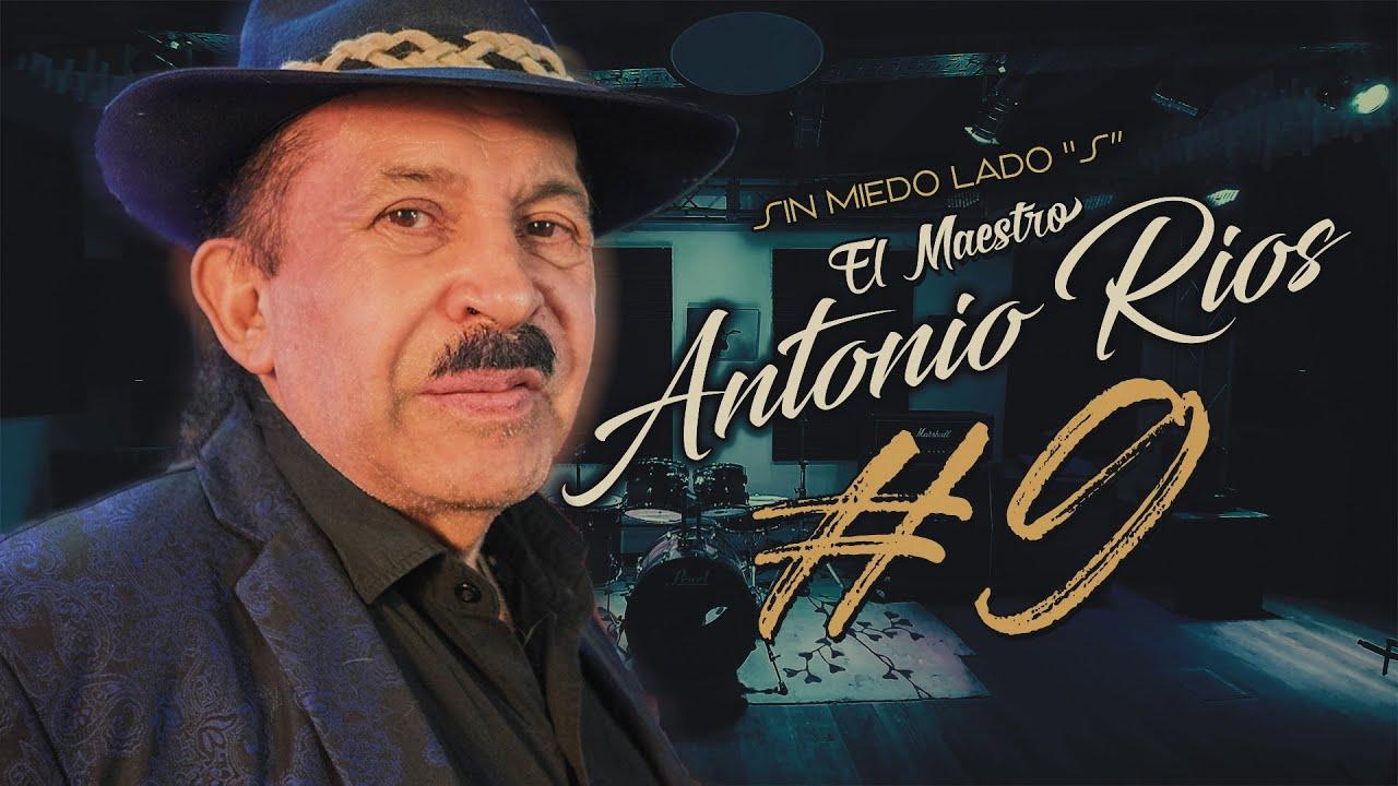 """Download ANTONIO RIOS - SESSION #9 (SIN MIEDO : LADO """"S"""")"""