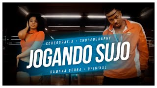 LUDMILLA-JOGANDO SUJO (COREOGRAFIA OFICIAL ) /Ramana Borba