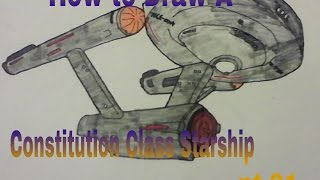 How to Draw a Constitution Class Starship (Part 01)